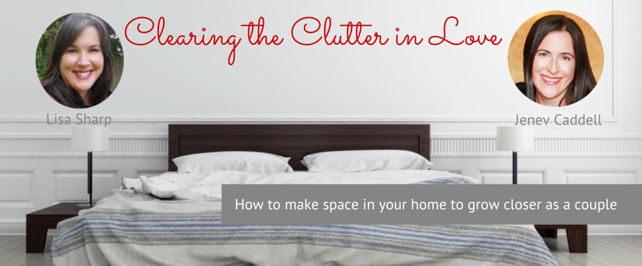 Clearing the Clutter in Love