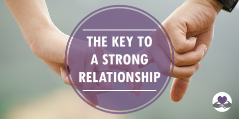 The Key To A Strong Relationship